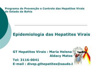 Programa de Prevenção e Controle das Hepatites Virais  do Estado da Bahia