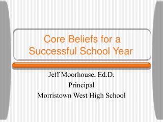 Core Beliefs for a Successful School Year