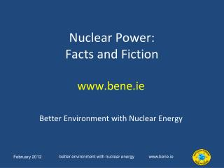 Nuclear Power: Facts and Fiction