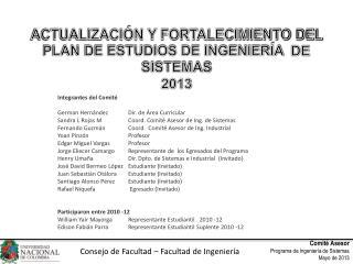 ACTUALIZACIÓN Y FORTALECIMIENTO DEL PLAN DE ESTUDIOS DE INGENIERÍA   DE SISTEMAS  2013