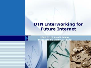 DTN Interworking for Future Internet