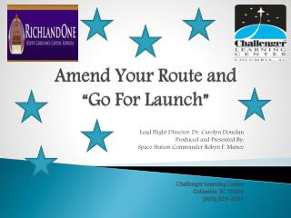 "Amend Your Route and  ""Go For Launch"""