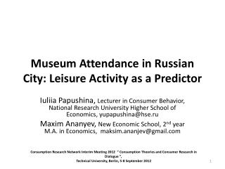 Museum Attendance in Russian City: Leisure Activity as a Predictor