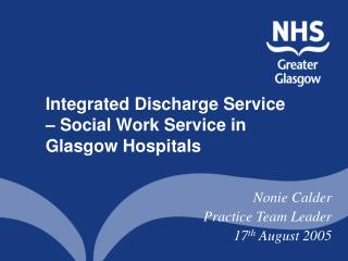 Integrated Discharge Service  � Social Work Service in Glasgow Hospitals