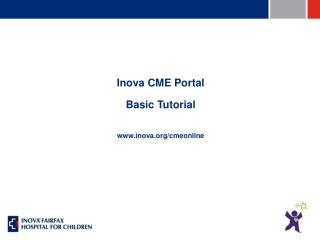 Inova CME Portal Basic Tutorial inova/cmeonline