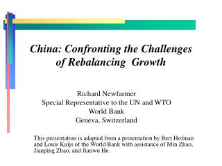 China: Confronting the Challenges of Rebalancing  Growth