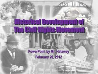 Historical Development of  The  Civil Rights  Movement