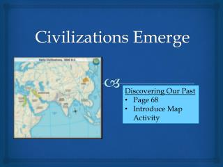 Civilizations Emerge