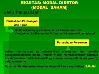 EKUITAS: MODAL DISETOR (MODAL  SAHAM)