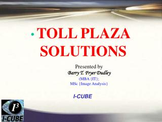 TOLL PLAZA SOLUTIONS