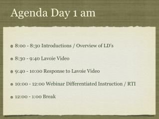 Agenda Day 1 am