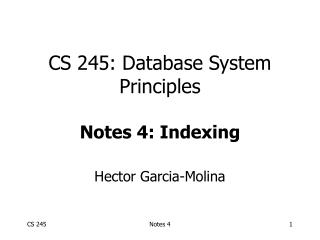 CS 245: Database System Principles Notes 4: Indexing