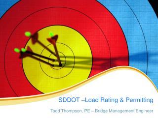 SDDOT –Load Rating & Permitting