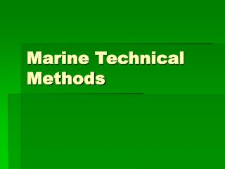 Marine Technical Methods