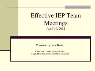 Effective IEP Team Meetings April 19, 2012