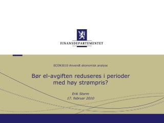 ECON3010 Anvendt økonomisk analyse Bør el-avgiften reduseres i perioder  med høy strømpris?