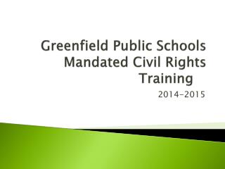 Greenfield Public Schools Mandated Civil Rights Training