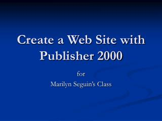 Create a Web Site with Publisher 2000