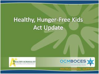 Healthy, Hunger-Free Kids  Act Update
