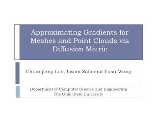 Approximating Gradients for Meshes and Point Clouds via Diffusion Metric
