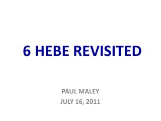 6 HEBE REVISITED