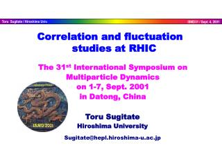 The 31 st  International Symposium on Multiparticle Dynamics on 1-7, Sept. 2001  in Datong, China