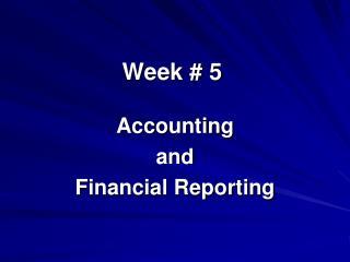 Week #  5