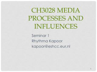 CH3028 Media Processes and Influences