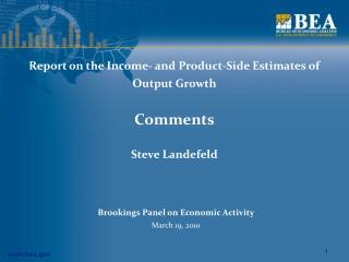 Report on the Income- and Product-Side Estimates of Output Growth Comments