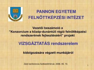 PANNON EGYETEM FELNŐTTKÉPZÉSI INTÉZET