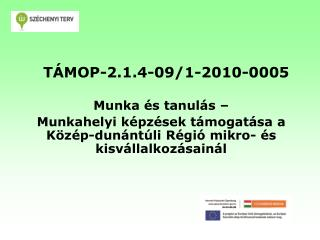 TÁMOP-2.1.4-09/1-2010-0005