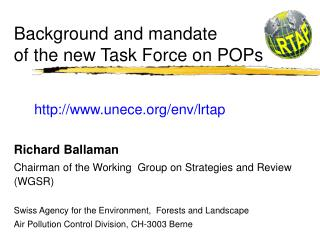 Background and mandate  of the new Task Force on POPs
