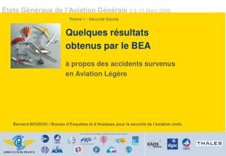 Quelques r�sultats  obtenus par le BEA  � propos des accidents survenus  en Aviation L�g�re