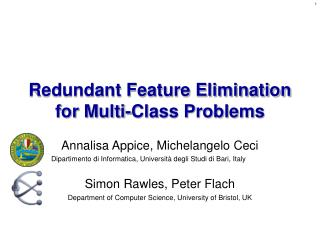 Redundant Feature Elimination for Multi-Class Problems