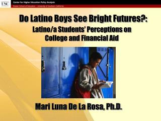 Do Latino Boys See Bright Futures?: