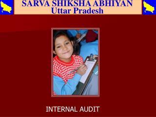 SARVA SHIKSHA ABHIYAN  Uttar Pradesh