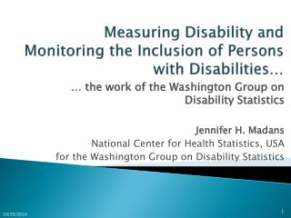 Measuring Disability and Monitoring  the  Inclusion of  Persons  with Disabilities…