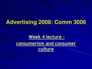 Advertising 2008:  Comm  3006