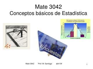 Mate 3042 Conceptos básicos de Estadística