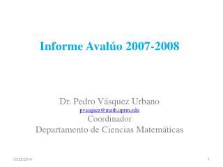 Informe Avalúo 2007-2008