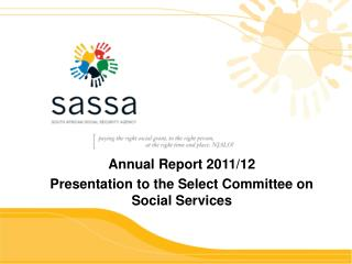 Annual Report  2011/12  Presentation to the Select Committee on Social Services