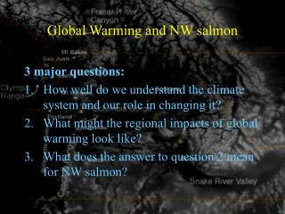 Global Warming and NW salmon
