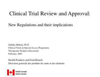 Clinical Trial Review and Approval: