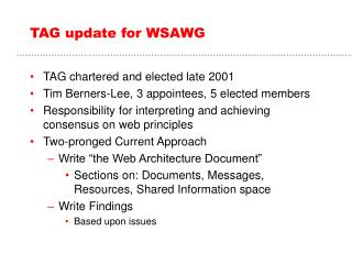 TAG update for WSAWG