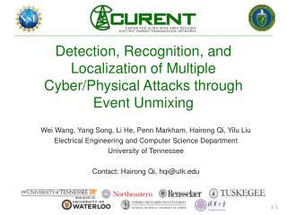 Wei Wang, Yang Song, Li He, Penn Markham, Hairong Qi, Yilu Liu