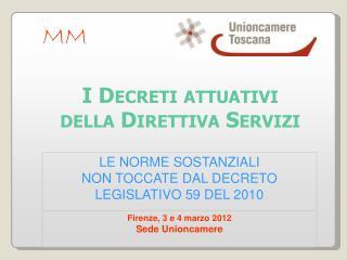 LE NORME SOSTANZIALI NON TOCCATE DAL DECRETO LEGISLATIVO 59 DEL 2010
