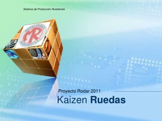 Kaizen Ruedas