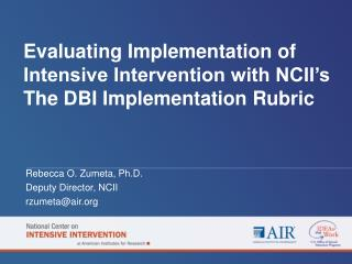Evaluating Implementation of Intensive Intervention with NCII's The DBI Implementation Rubric