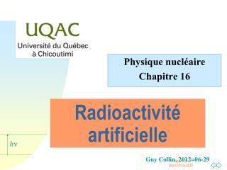 Radioactivité artificielle