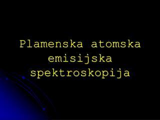 Plamenska atomska emisijska spektroskopija